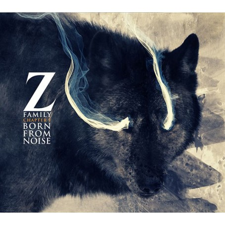 Z Family / Chapter I : Born from Noise